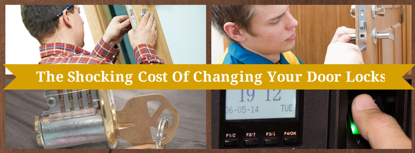 Shocking Cost Of Changing Door Locks