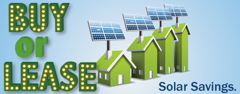 Buying Vs Leasing Solar Panels The Basics In My Area